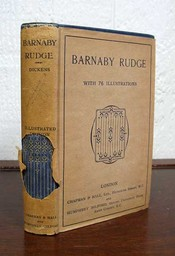 BARNABY RUDGE. Vol XV. The Works of Charles Dickens. Complete in Twenty Volumes. Charles...