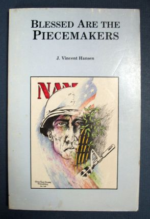 BLESSED Are The PIECEMAKERS [sic]. A Collection of Poems and Uncertain Notions. J. Vincent. Gleen...
