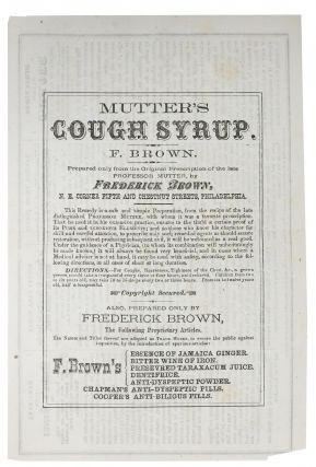 MUTTER'S COUGH SYRUP / DIRECTIONS For TAKING Dr. FREDERICK BROWN'S ESSENCE Of JAMAICA GINGER....