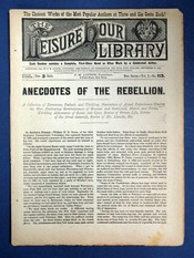 ANECDOTES Of The REBELLION. A Collection of Humorous, Pathetic and Thrilling Narratives of...