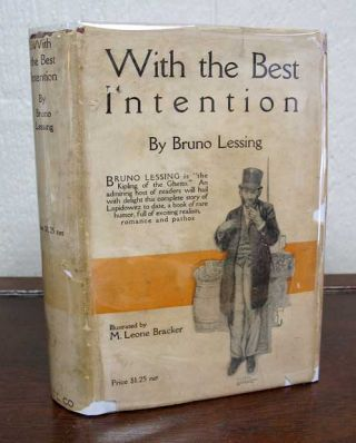 With The BEST INTENTION. Bruno. M. Leone Bracker - Lessing