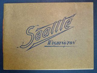 SEATTLE WASHINGTON. From Original Photographs by Curtis & Romans. Seattle, Washington. Souvenir Booklet.