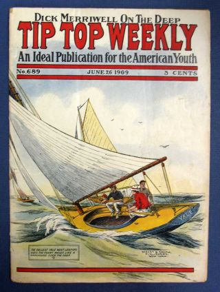 "DICK MERRIWELL On The DEEP, Or, The Cruise of the ""Yale"". ""Tip Top Weekly. An Ideal Publication..."