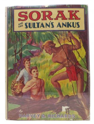 SORAK And The SULTAN'S ANKUS or How A Perilous Journey Leads to A Kingdom of Giants. Sorak...