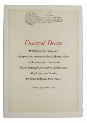 VICEREGAL DECREE. Prohibiting the Extraction of Papers, Documents, and Books from Archives and...