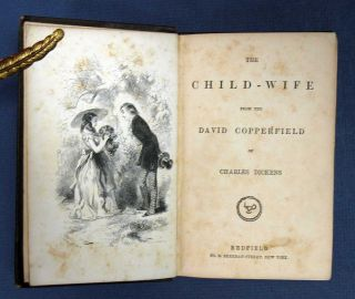 The CHILD - WIFE From The DAVID COPPERFIELD. Dickens Little Folks #6. Charles Dickens, 1812 - 1870
