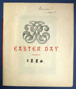 EASTER DAY - PRAISE YE The LORD. 1884
