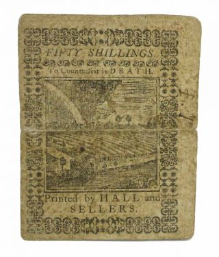 FIFTY SHILLINGS NOTE. According to an Act of General Assembly of Pennsylvania, passed in the 13th Year of the Reign of his Majesty Geo. the Third. Dated the First Day of October, 1773. Fifty Shill. To Counterfeit is Death. No. 7668.