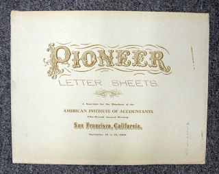 PIONEER LETTER SHEETS. A Souvenir for the Members of the American Institute of Accountants Fifty-Second Annual Meeting. American Institute of Accountants Publication.