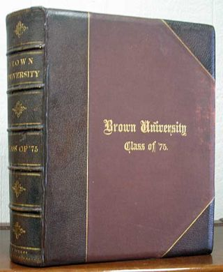 BROWN UNIVERSITY. Class of '75. [Cover title]. Class Photograph Album, C. F. - Former Owner Barker