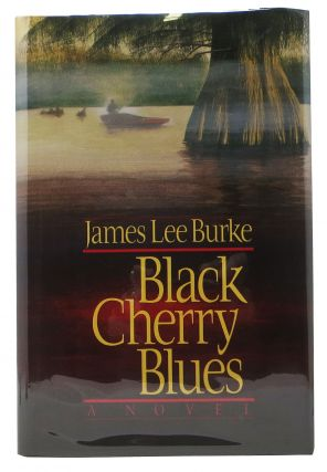 BLACK CHERRY BLUES. James Lee Burke
