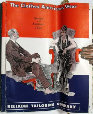 The CLOTHES AMERICANS WEAR. Reliable Tailoring Company. Spring and Summer 1923.