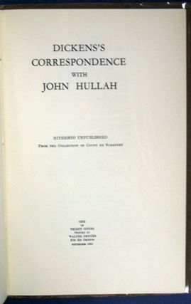 DICKENS'S CORRESPONDENCE With JOHN HULLAH. Hitherto Unpublished From the Collection of Count de...