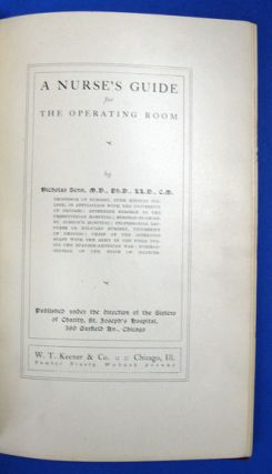 A NURSE'S GUIDE For The OPERATING ROOM. Published Under the Direction of the Sisters of Charity,...
