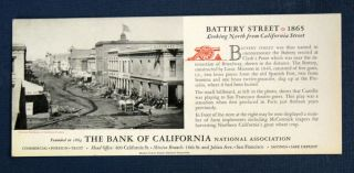 "BLOTTER / TRADE CARD. ""Battery Street - 1865 - Looking North from California Street"" Bank of..."