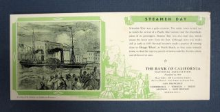 "BLOTTER / TRADE CARD. ""Steamer Day"" Bank of California"