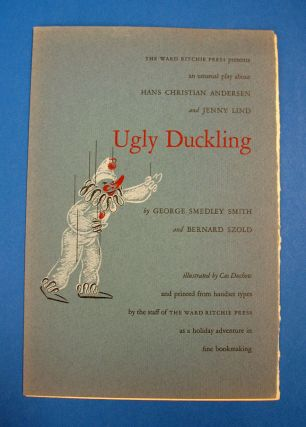 UGLY DUCKLING. Publication Prospectus, George Smedley Smith, Bernard. Ritchie Szold, Ward -...
