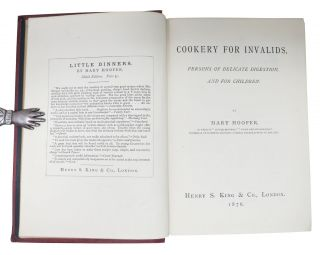 COOKERY For INVALIDS, Persons of Delicate Digestion, and For Children.