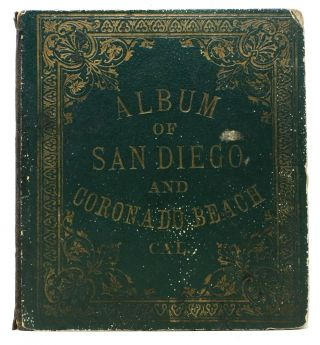 ALBUM Of SAN DIEGO And CORONADO BEACH, CAL. [cover title]. Souvenir View Book