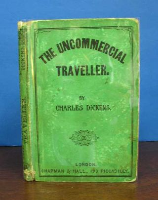 The UNCOMMERCIAL TRAVELLER. People's Edition. Charles Dickens, 1812 - 1870