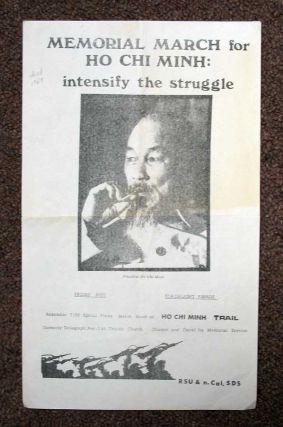 MEMORIAL MARCH For HO CHI MINH: Intensify the Struggle. RSU, Northern California Students for a....