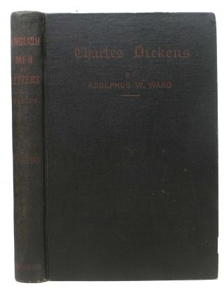 "CHARLES DICKENS.; From the ""English Men of Letters"" series. Charles. 1812 - 1870 Dickens,..."