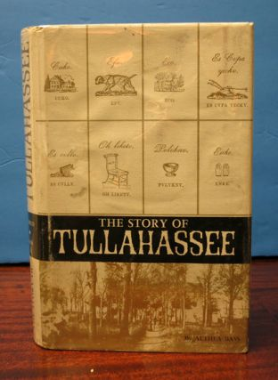 The STORY Of TULLAHASSEE. Althea Bass