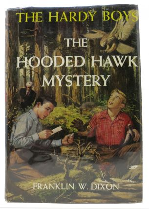 The HOODED HAWK MYSTERY. The Hardy Boys Mystery Series #34. Franklin W. Dixon