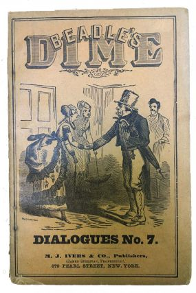 BEADLE'S DIME DIALOGUES No. 7. Anthology