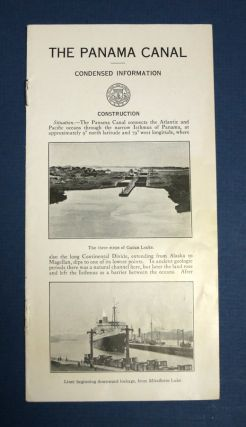 The PANAMA CANAL. Condensed Information. Canal Zone Isthmus of Panama