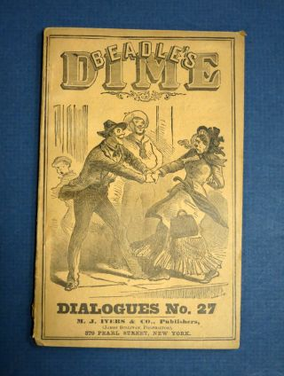 BEADLE'S DIME DIALOGUES No. 27. Anthology