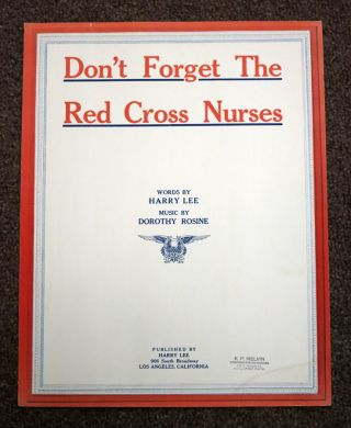 DON'T FORGET The RED CROSS NURSES. Harry. Rosine Lee, Dorothy