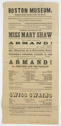 ARMAND! Or --- the Peer and the Peasant. Fourth Appearance of Miss Mary Shaw. To Conclude with...