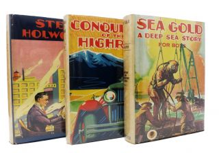 STEVE HOLWORTH Of The OLDHAM WORKS. The Story of a Boy Who Chose a Career in the Rubber Industry. [with] SEA GOLD. The Story of a Boy Who Masters Deep Sea Diving. [with] CONQUEROR Of The HIGHROAD. A Story of a Boy's Indomitable Persistence in the Field of Automobile Development.; Mystery and Adventure Series #3.