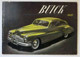 BUICK. 1942. Out of the Needs of the Nation. Automobile Trade Brochure / Catalogue