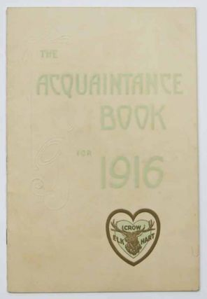 The ACQUAINTANCE BOOK For 1916. Crow - Elkhart. Automobile Advertising Promotional Booklet