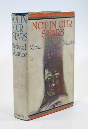 NOT In OUR STARS. Michael Maurice