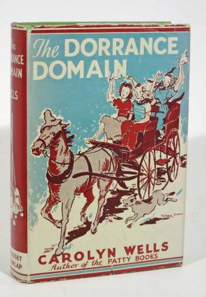 The DORRANCE DOMAIN. Carolyn Wells, 1862 - 1942