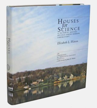 HOUSES For SCIENCE. A Pictorial History of Cold Spring Harbor Labratory. With LANDMARKS In...