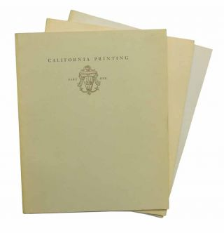 CALIFORNIA PRINTING. A Selected List of Books Which are Significant or Representative of a...