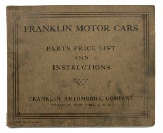FRANKLIN MOTOR-CARS. Parts Price - List and Instructions. Model M - Series No. 3.