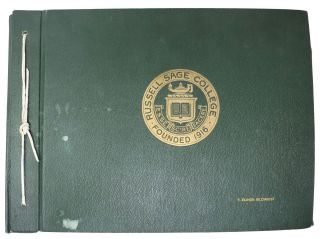 RUSSELL SAGE COLLEGE SCRAPBOOK, 1923 - 1927. Compiled by a Student. Women / Education, 1906 - 1997, Florence Elinor - Compiler Gilchrest.