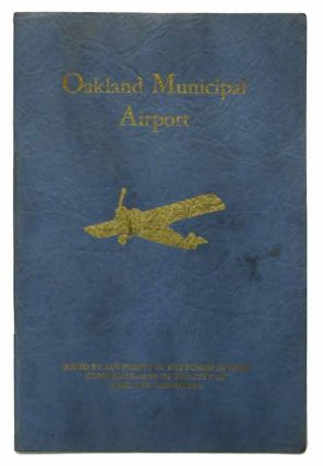OAKLAND MUNICIPAL AIRPORT.; Issued by Authority of the Board of Port Commissioners of the City of...