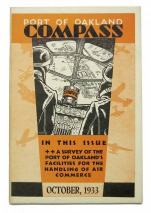 COMPASS. Port of Oakland. Vol. II. No. 10. October, 1933.; In This Issue ++ A Survey of the...