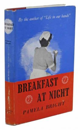 BREAKFAST At NIGHT. Pamela Bright.