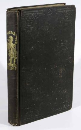 BARNABY RUDGE. With Numerous Illustrations By Cattermole, Browne, and Sibson. Charles Dickens,...