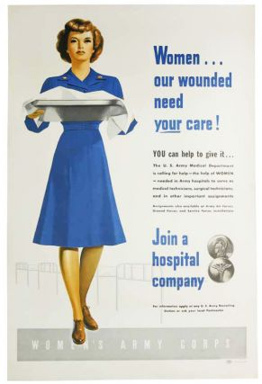 WOMEN . . . OUR WOUNDED NEED YOUR CARE! [. . . ] Join a Hospital Company. Women's Army Corps / WWII