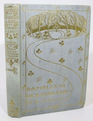 RAMBLES IN DICKENS' LAND.; Introduction by Gerald Brenan. Charles. 1812 - 1870 Dickens, Robert...