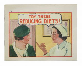 TRY THESE REDUCING DIETS! Medicine / Promotional Material