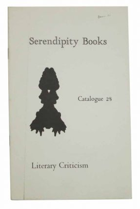 SERENDIPITY BOOKS. Catalogue 28. Literary Criticism. Bookseller Catalogue, Peter B. Howard.